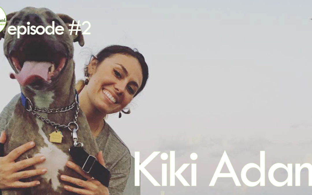 Episode #2: Kiki Adami – Rising Above Challenges to Veganize the World