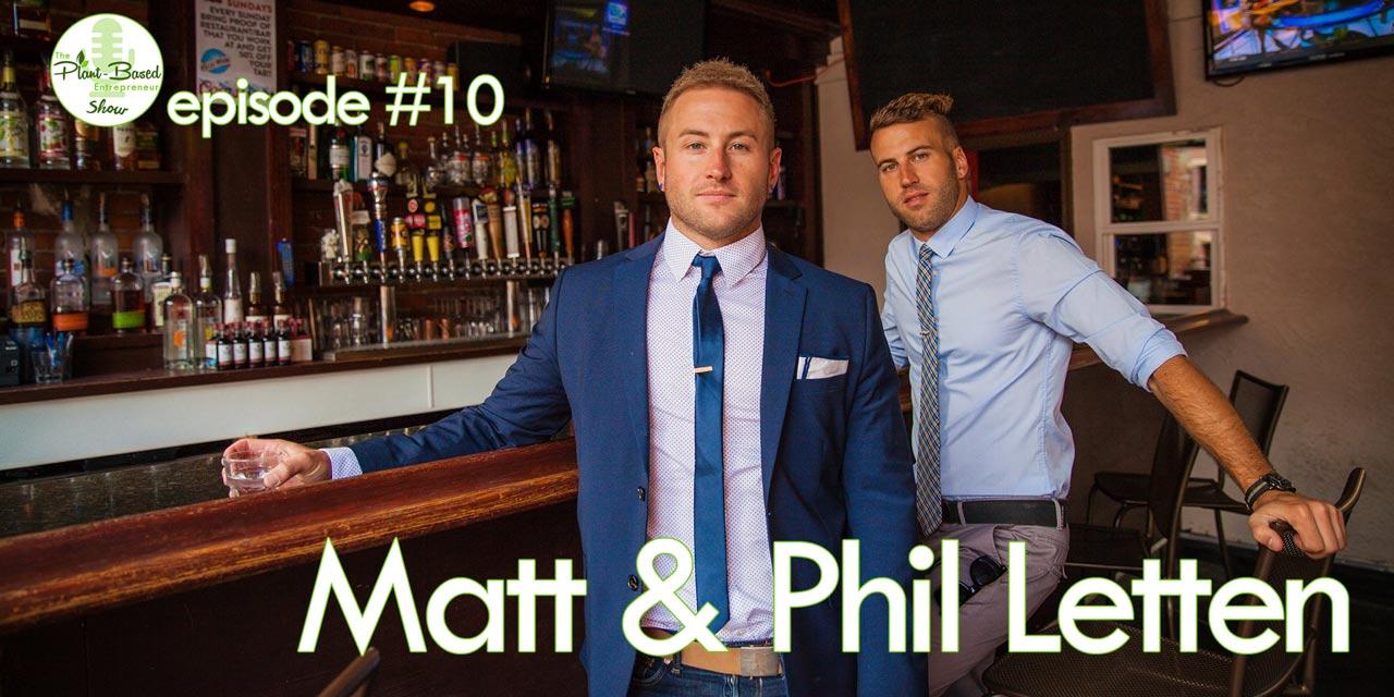 Episode #1o - The Vegan Bros