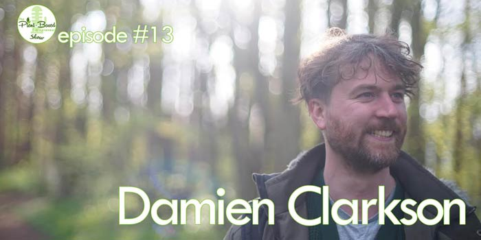 Episode #13 – Damien Clarkson: Crafting Stories and Vegan Events