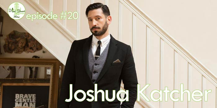 Episode #20 – Joshua Katcher: Bravely Challenging The Perception Of Ethical Fashion