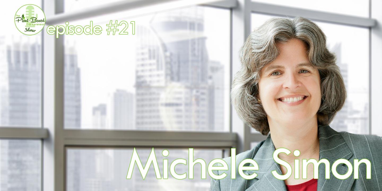Episode #21 - Michele Simon