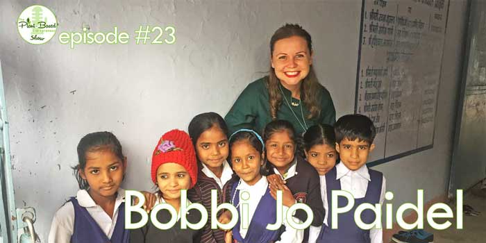 Episode #23 – Bobbi Jo Paidel: How To Manage Your Crowd-Funded, Global Ethical Business From India
