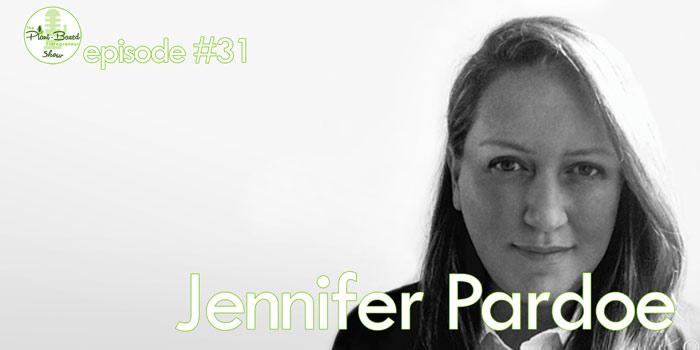 Episode #31: Jennifer Pardoe – How To Brand Your Vegan Food Product