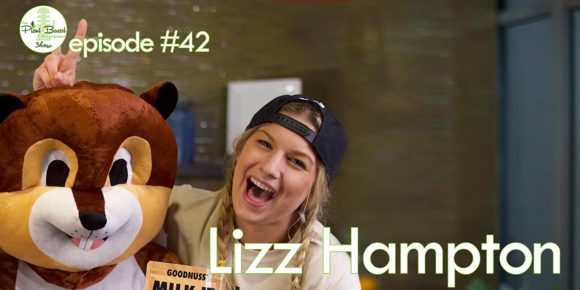 Episode #42 - Lizz Hampton