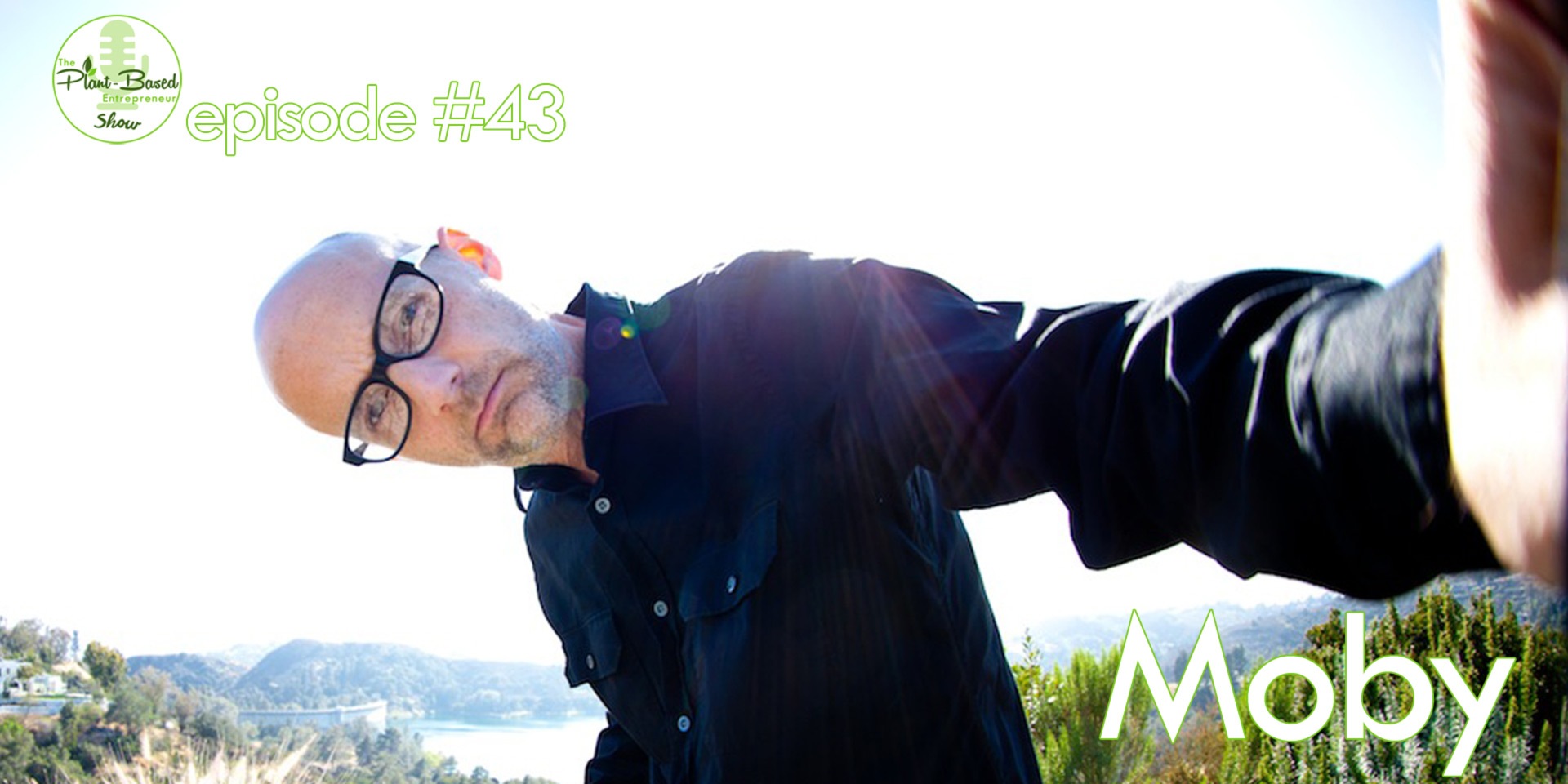 Episode #43 - Moby